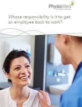 Whose responsibility is it to get an employee back to work guide?