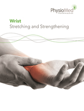 Wrist: Stretching and Strengthening